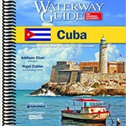Cuba Waterway Guide navigation mouillages