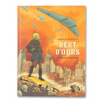 BD Dent d'ours - Tome 4. Amerika bomber
