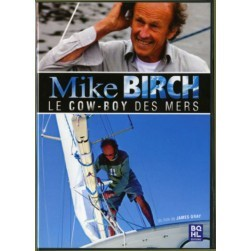 Mike Birch, le cow-boy des mers