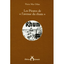Les pirates de l'avenue du rhum