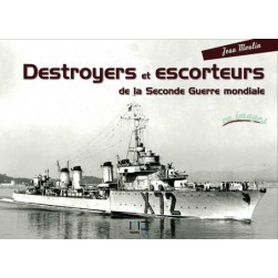 Destroyers et escorteurs de la Seconde Guerre mondiale en images