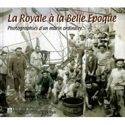 La Royale à la Belle Epoque