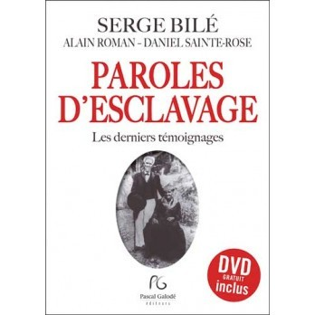 Paroles d'esclavage