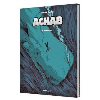 Achab Tome 1 Nantucket