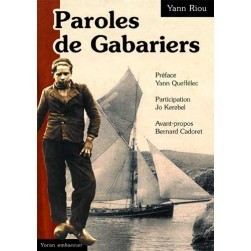 1900-1950, Paroles de gabariers